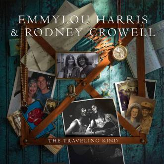 24. Emmylou Harris & Rodney Crowell - The Travelling Kind