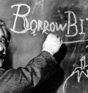 Si Albert Einstein todavía viviera, leería BorrowBits