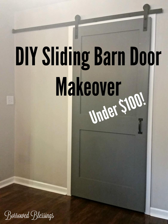 DIY Sliding Barn Door Makeover   Under $100!