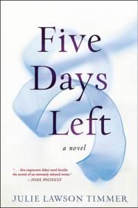 Five Days Left, Julie Lawson Timmer