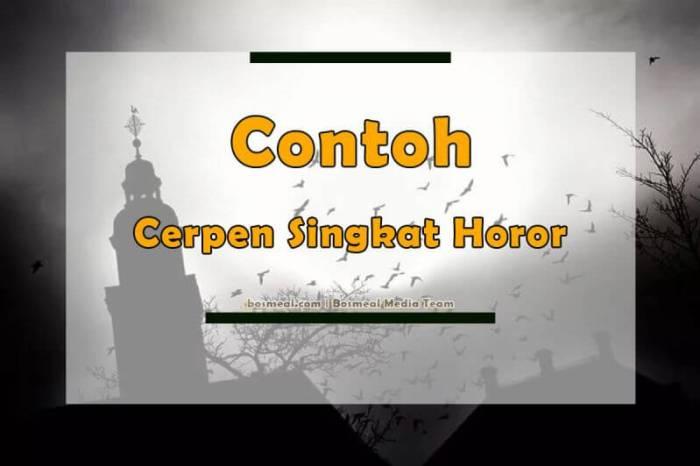 Contoh Cerita Pendek Horor - Bosmeal.com
