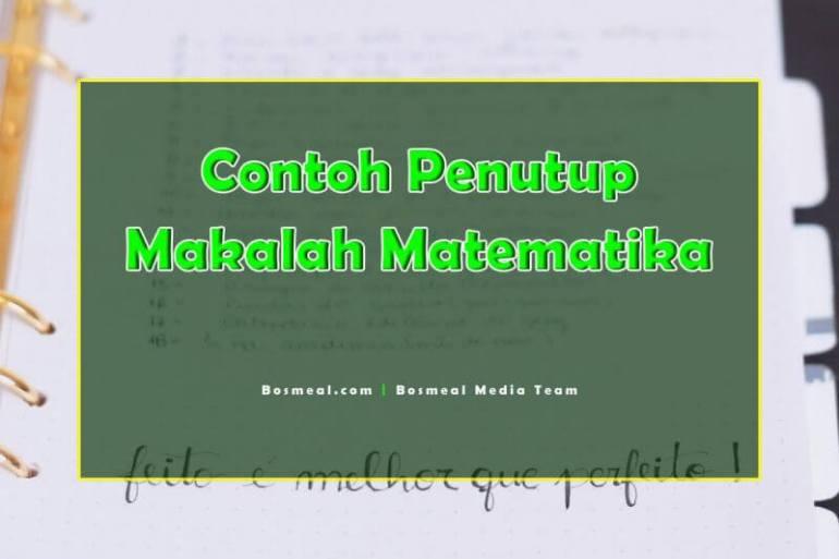 Contoh Penutup Makalah Singkat Matematika - Bosmeal.com