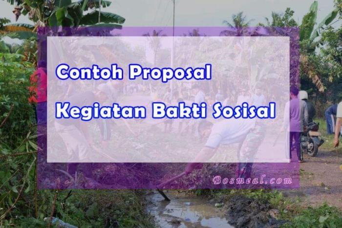 Format Contoh Proposal Kegiatan Bakti Sosial - Bosmeal.com