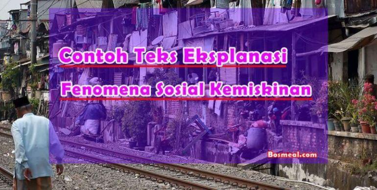 Contoh Teks Eksplanasi Singkat Sosial Tentang Kemiskinan - Bosmeal.com