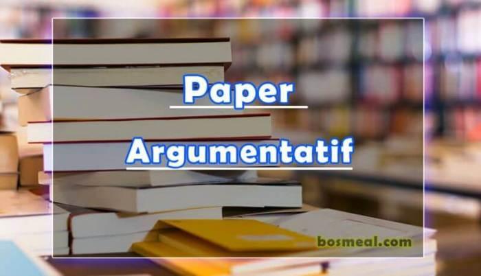 Jenis Paper Argumentatif