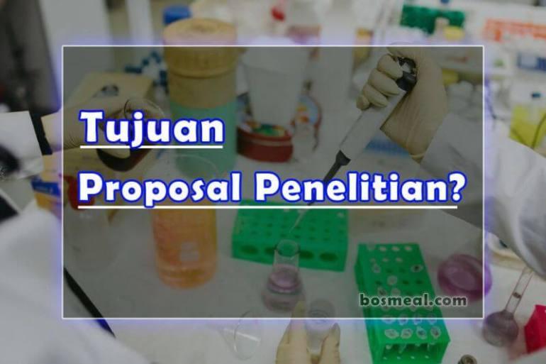 Tujuan Proposal Penelitian - bosmeal.com