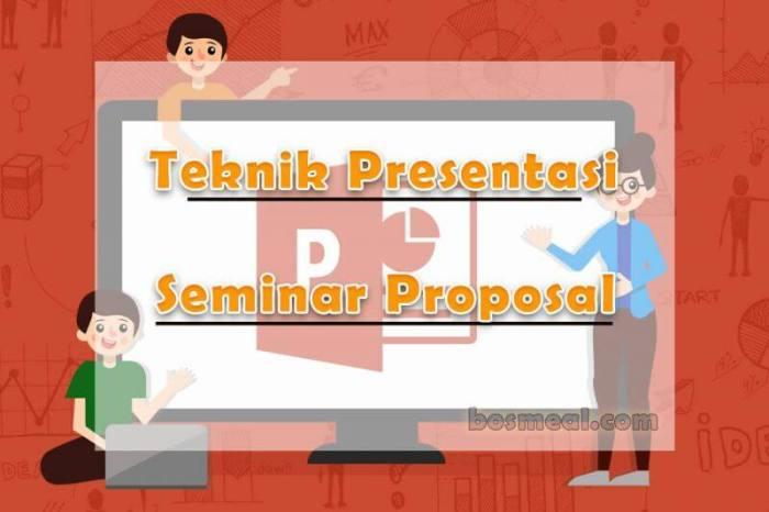 Teknik Presentasi Seminar Contoh Proposal Skripsi - bosmeal.com