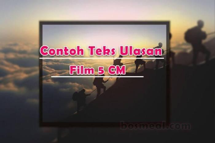 Contoh Teks Ulasan Film 5 CM