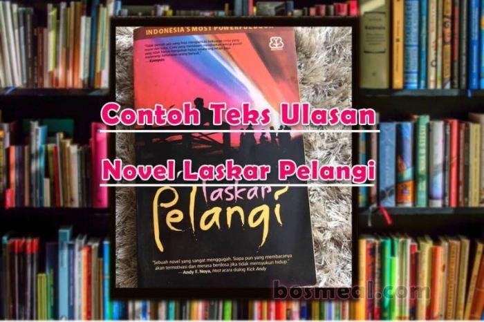 Contoh Teks Ulasan Novel Laskar Pelangi