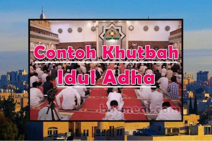 Contoh Khutbah Idul Adha