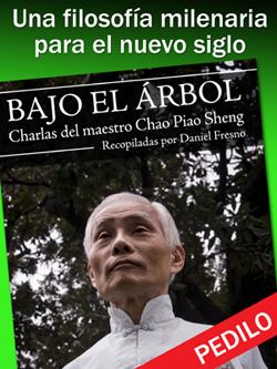 Charlas del Maestro Chao Piao Sheng, recopiladas por Daniel Fresno