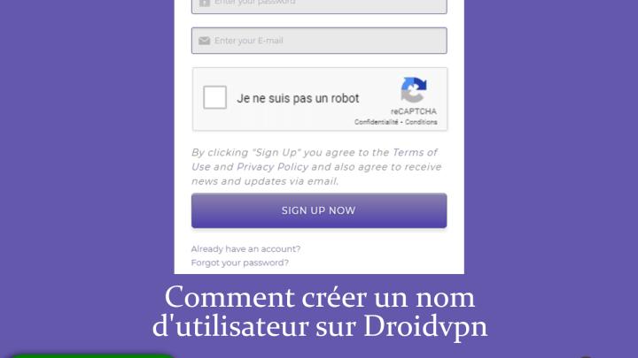 Comment créer un nom d'utilisateur sur Droidvpn