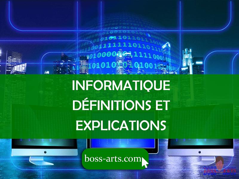 Informatique définitions et explications