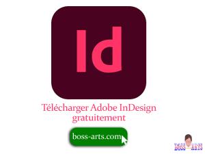 Télécharger Adobe InDesign gratuitement par Boss Arts