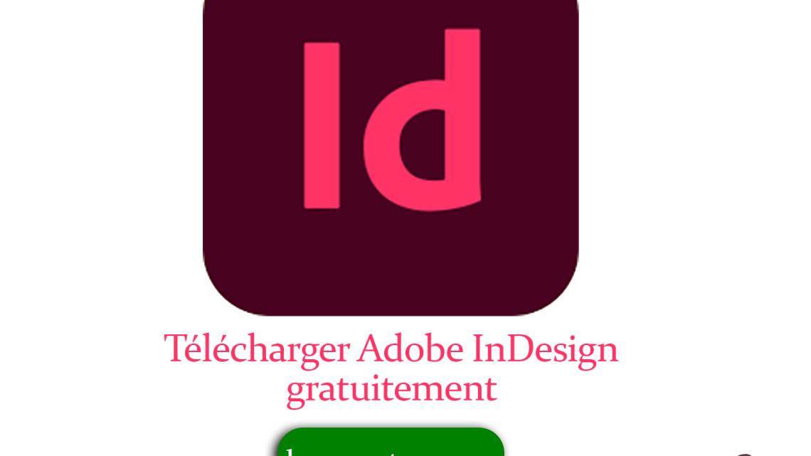 Télécharger Adobe InDesign gratuitement