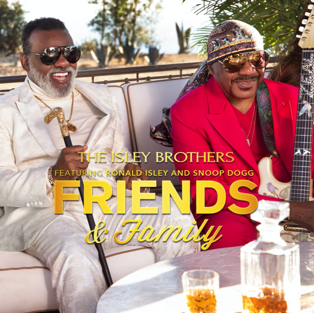 Friend and Family key art, Isley Brothers, Ron Isley, Ernie Isley