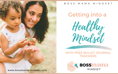 Getting into a healthy mindset