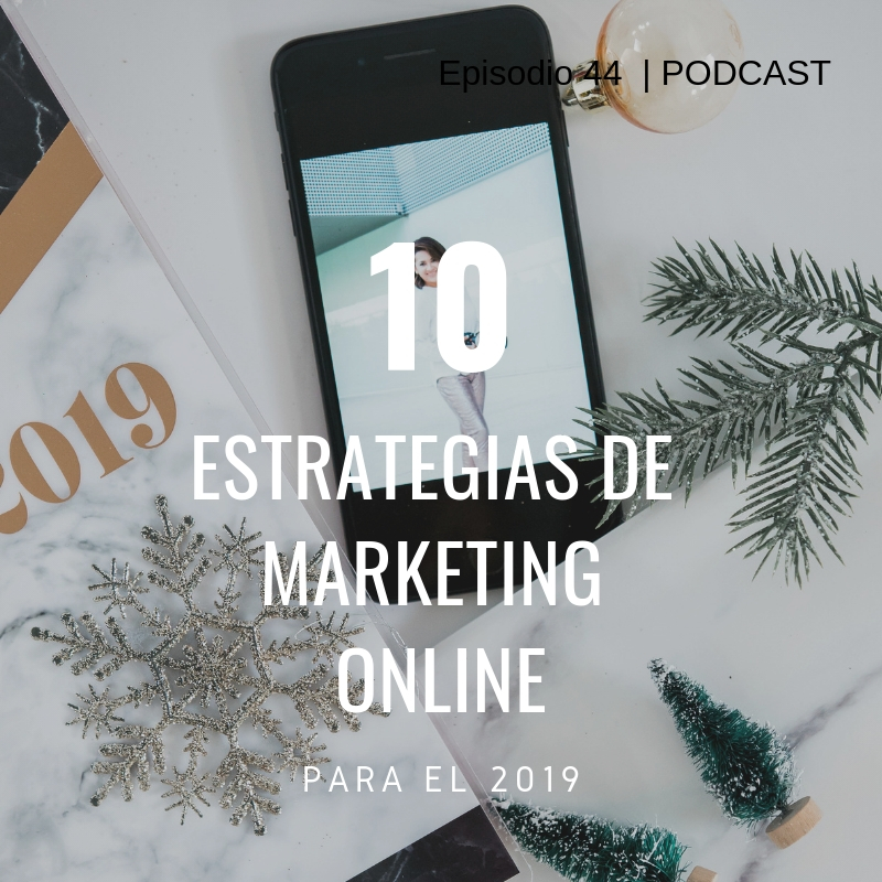 10 estrategias mkt online, Bossmom podcast