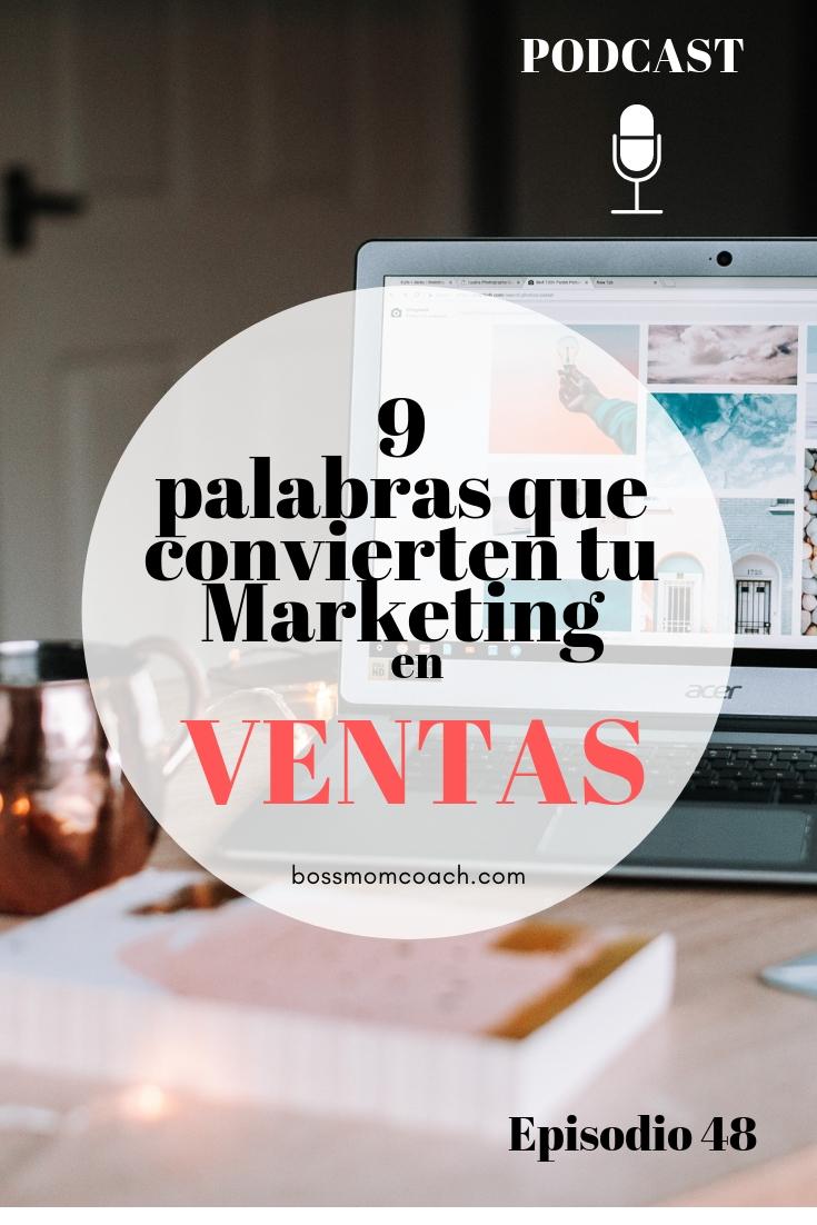 9 palabras que convierten tu Marketing en VENTAS