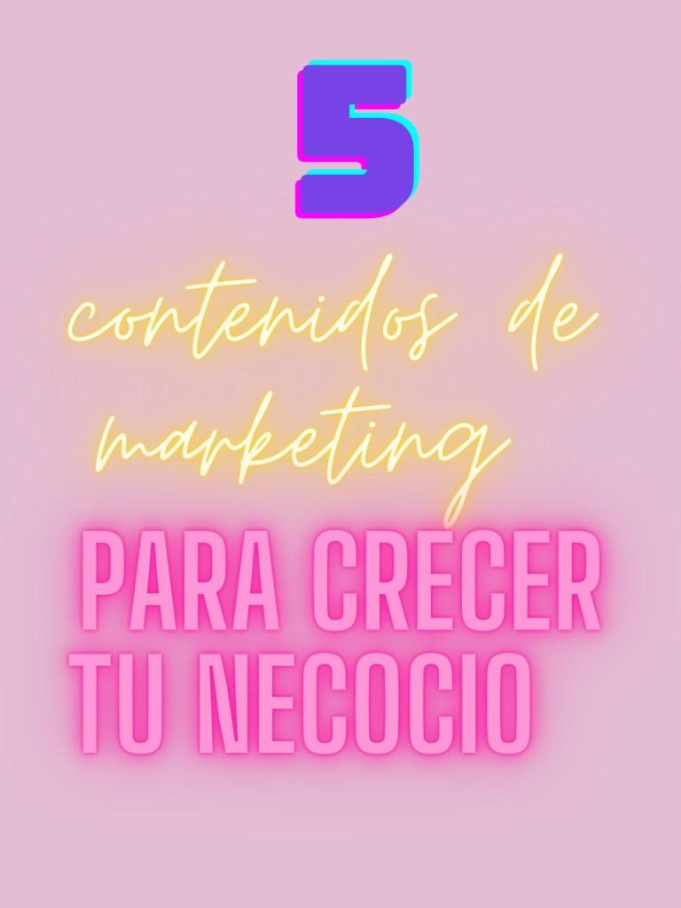 5 contenidos de marketing para crecer online