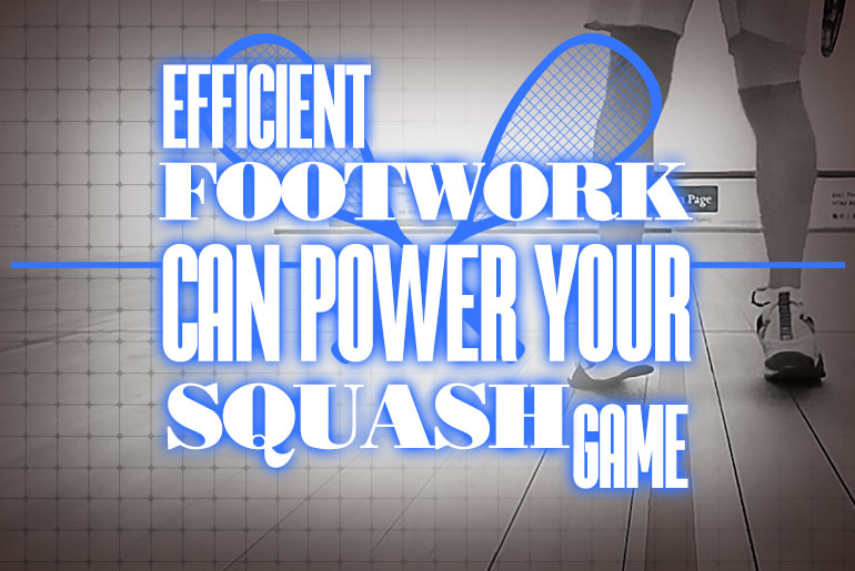 Efficient Footwork POWER