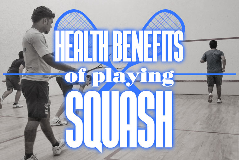 Health Benefits Of Playing Squash