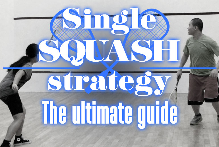 Singles Squash Strategy-2