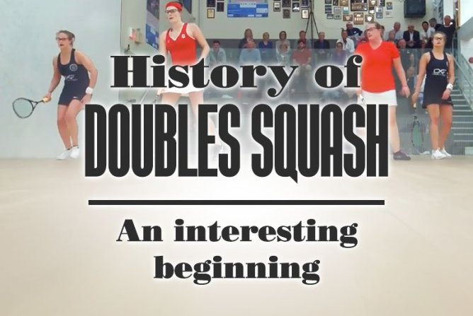 History Of Doubles Squash An Interesting Beginning