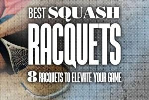 Best Squash Racquets Rackets
