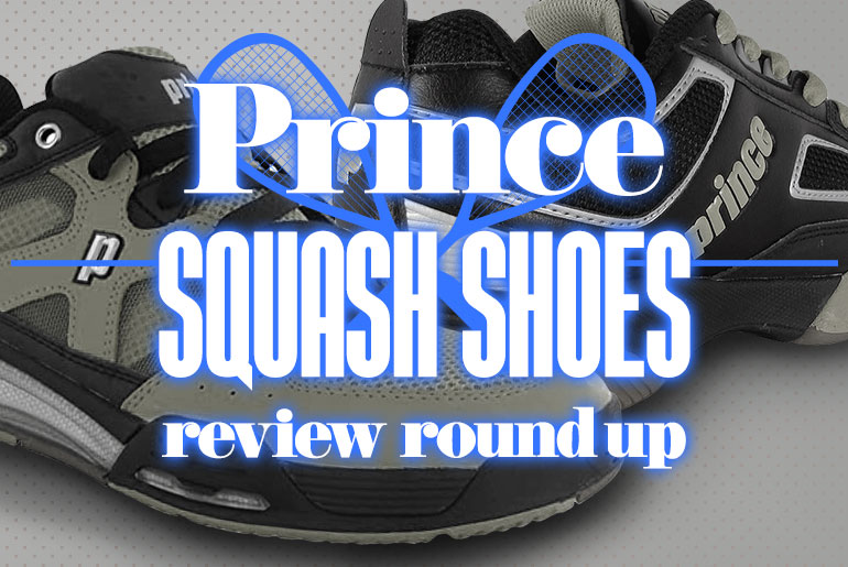 Prince Squash Shoes Review Round Up