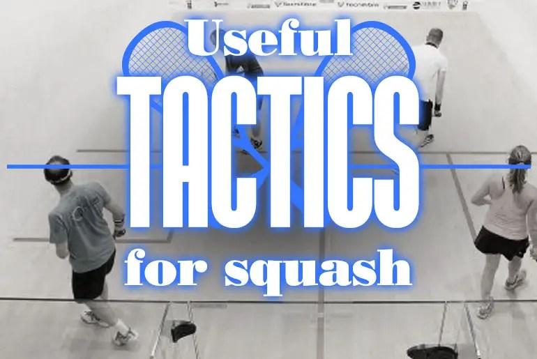 UsefulTacticsForSquash
