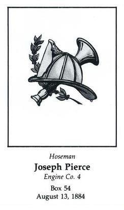 Card of Hoseman Joseph Pierce, LODD 8/13/1884.