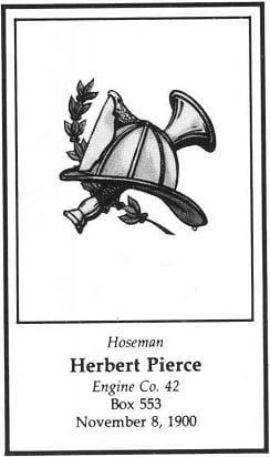 LODD Card for Hoseman Herbert Pierce, Engine Company 42, LODD, November 8, 1900.