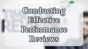 Conducting Effective Performance Reviews Course in Dubai