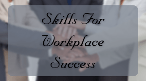 Skills For Workplace Success Course in Dubai
