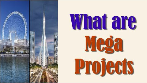 What are mega projects?