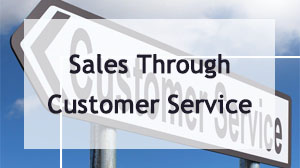 Sales Through Customer Service Training
