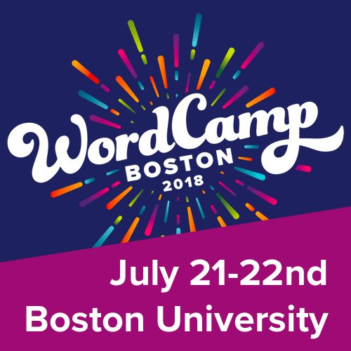 WordCamp Boston, July 21-22nd at Boston University