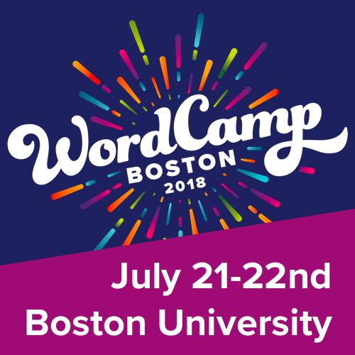 WordCamp Boston, July 21-22nd at Boston University