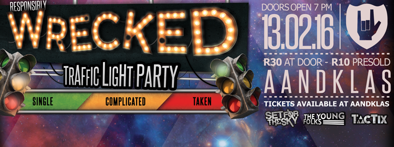 Responsibly Wrecked: Traffic Light Party!