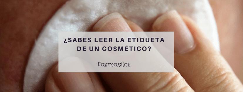 ¿Cómo leer la etiqueta de un cosmético?