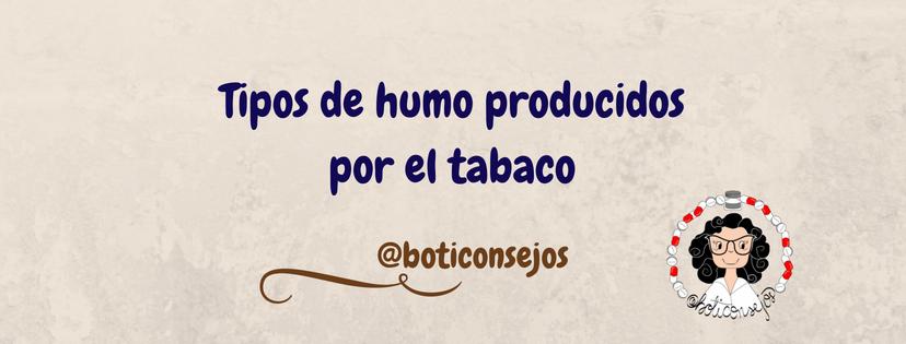 TIPOS DE HUMO DEL TABACO