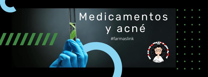 acné y medicamentos
