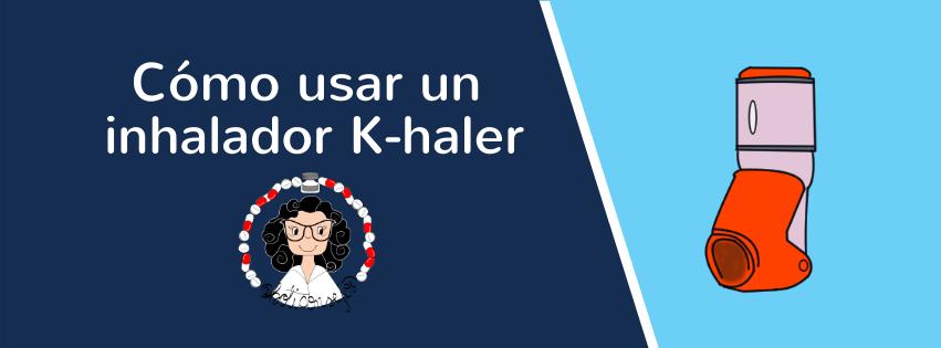 Cómo usar un inhalador kHaler
