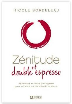 Bordeleau - Zenitude et double espresso