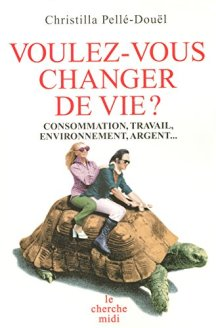 Pellé-Douël - Voulez-vous changer de vie