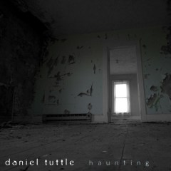 Daniel Tuttle Haunting Album Art