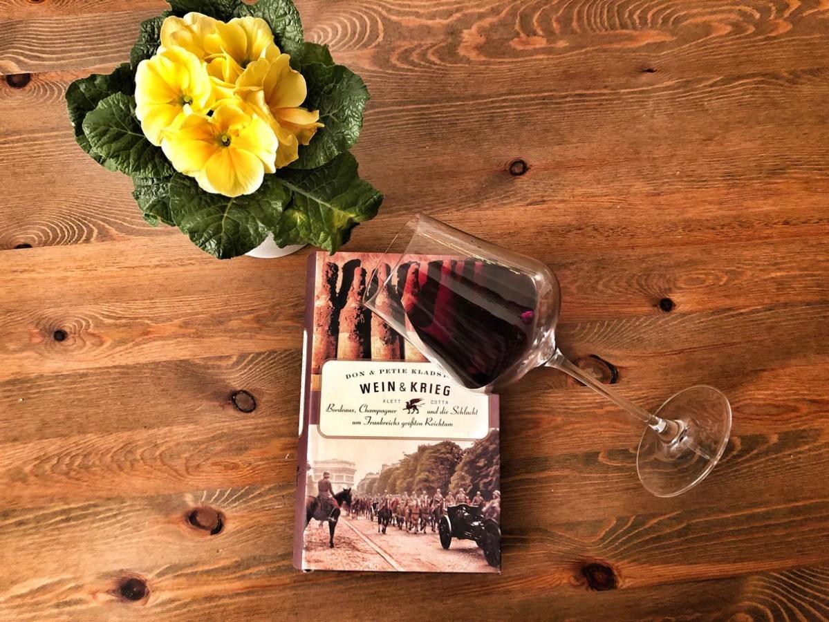"""Buchrezension: """"Wein und Krieg"""" von Don und Petie Kladstrup"""