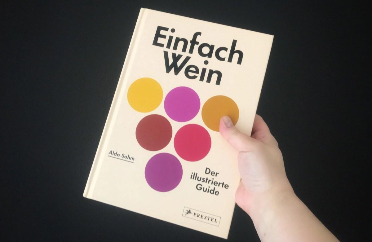 """Aldo Sohm: """"Einfach Wein"""""""