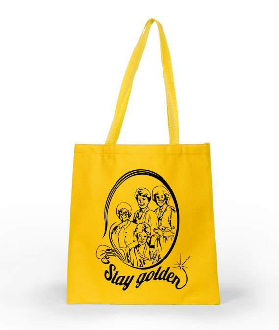 Golden Girls Stay Golden Tote from Dynamite Shirts | TV Comedy Lovers Gift Guide | Bottom Left of the Mitten